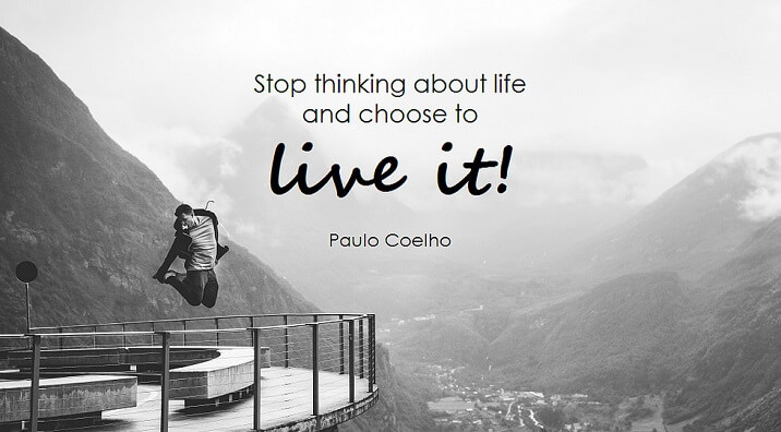 a Paulo Coelho quote about life